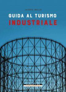 guida turismo industriale